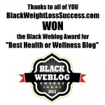 Black Weblog Awards: We Won for Best Health or Wellness Blog