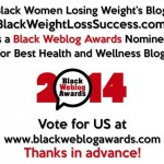 Black Weblog Awards 2014 : We Made it to the Finals! Vote for us!